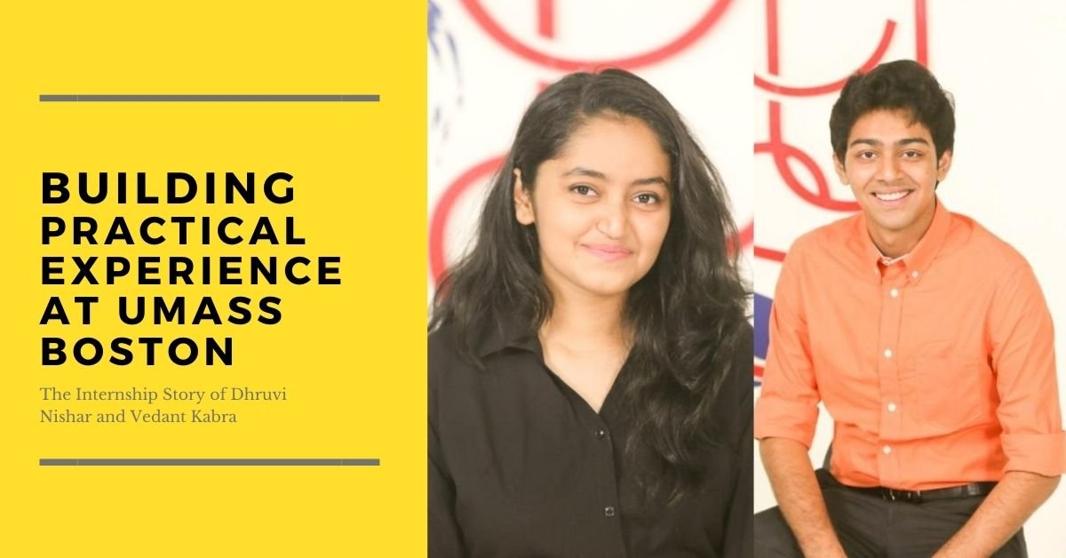 Building Practical Experience at UMass Boston - The Internship Story of Dhruvi Nishar and Vedant Kabra